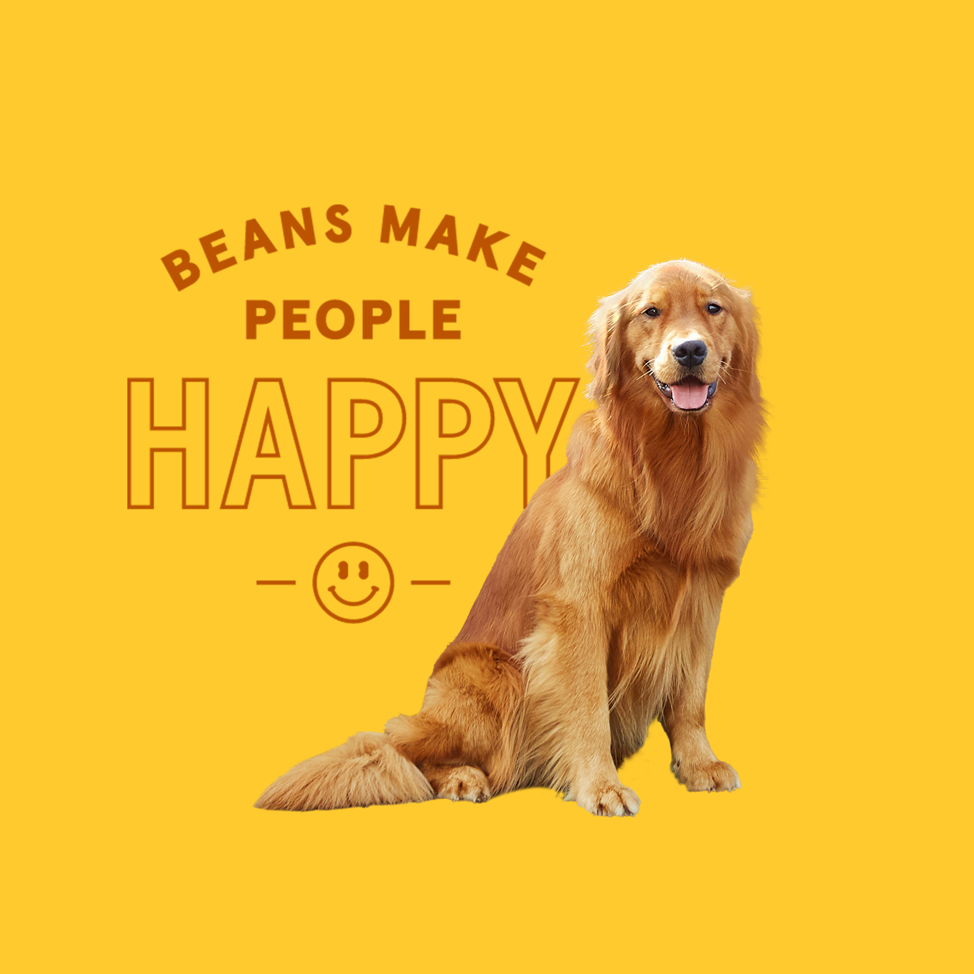 A picture of a tan dog next to the words Beans Make People Happy with a smiley face below